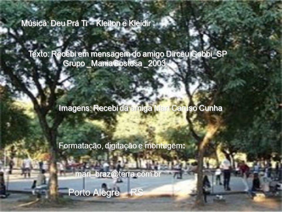 Porto Alegre _ RS Música: Deu Prá Ti – Kleiton e Kleidir :