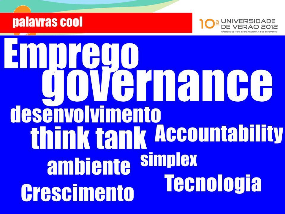 governance Emprego think tank desenvolvimento Accountability ambiente