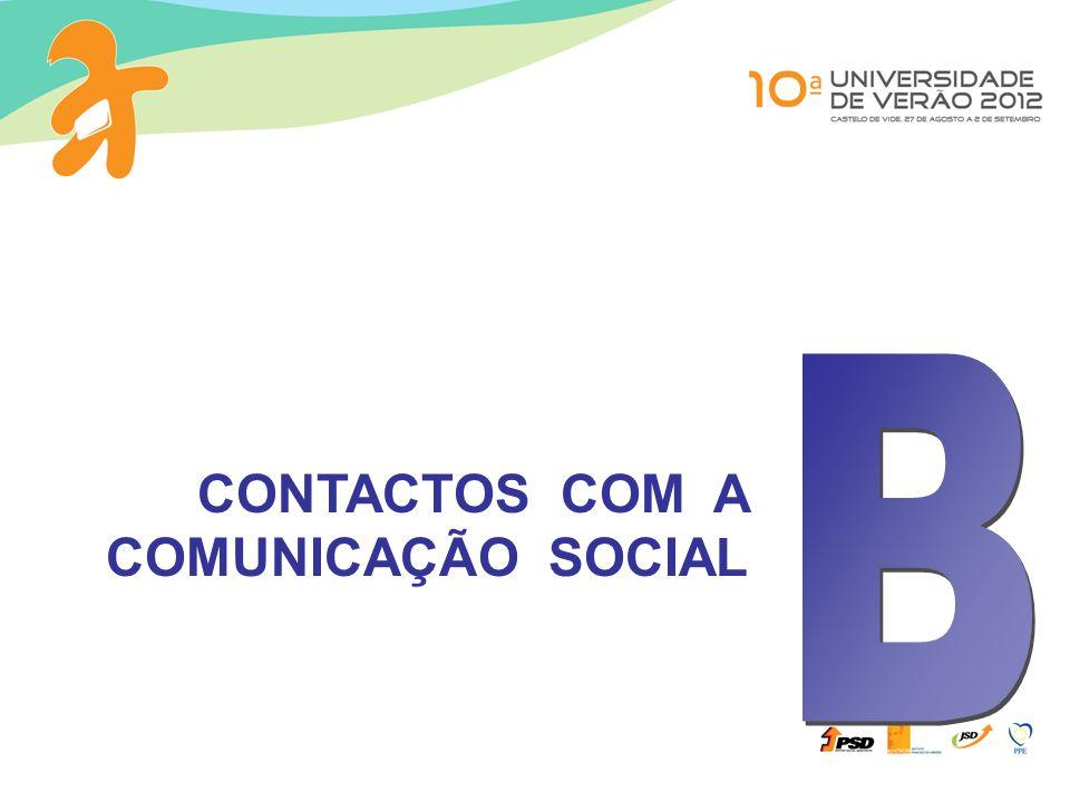 B CONTACTOS COM A COMUNICAÇÃO SOCIAL