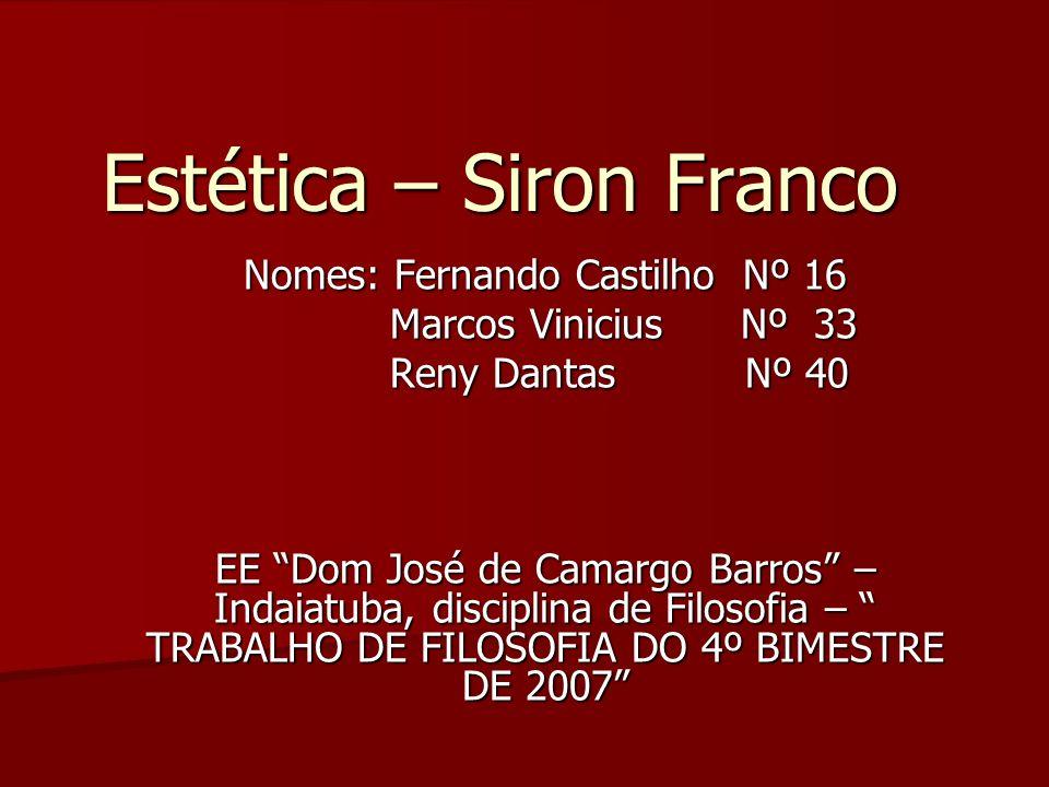 Estética – Siron Franco