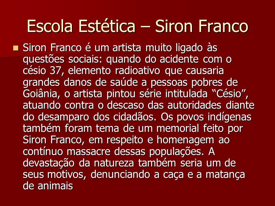 Escola Estética – Siron Franco