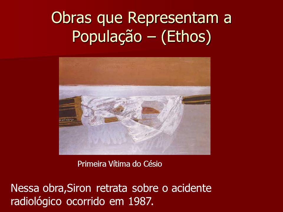 Obras que Representam a População – (Ethos)