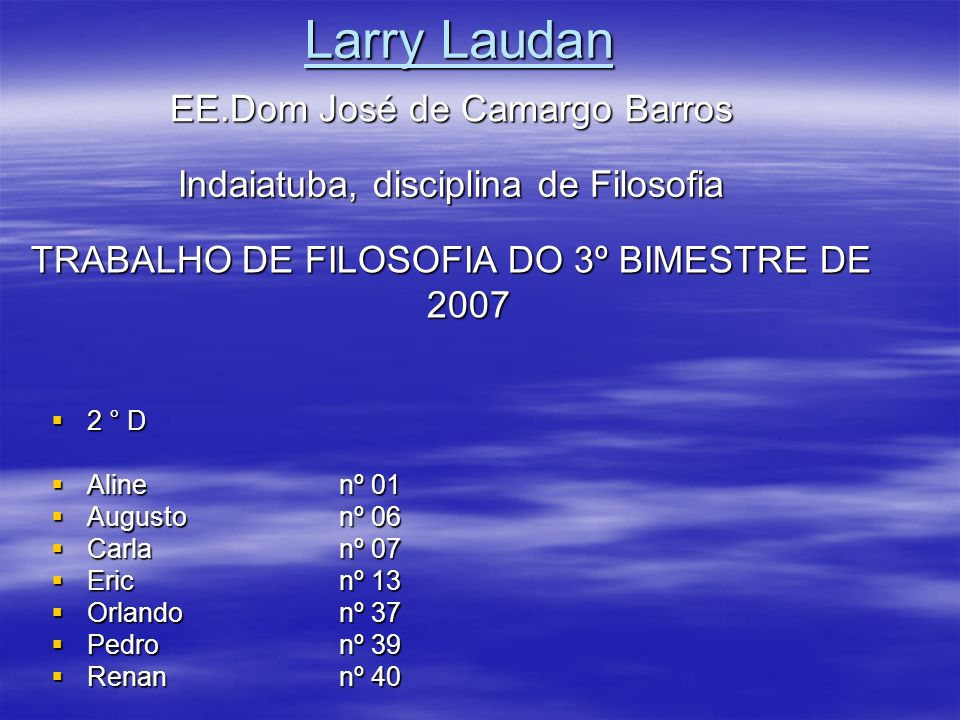 Larry Laudan EE.Dom José de Camargo Barros