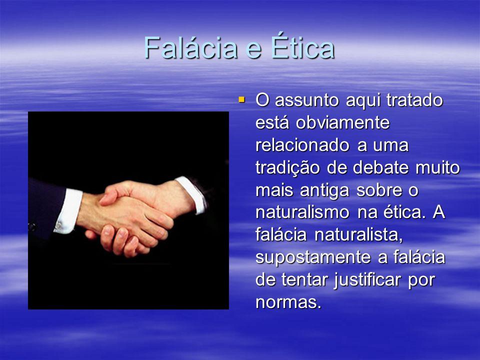 Falácia e Ética