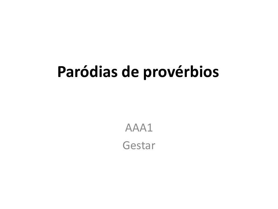 Paródias de provérbios