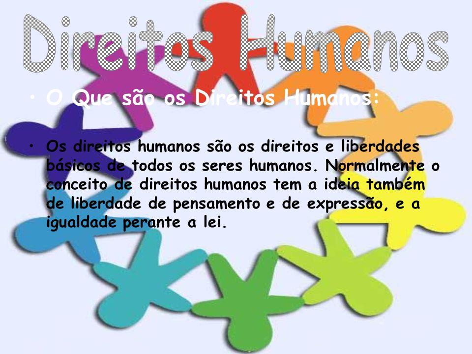 Direitos Humanos O Que são os Direitos Humanos:
