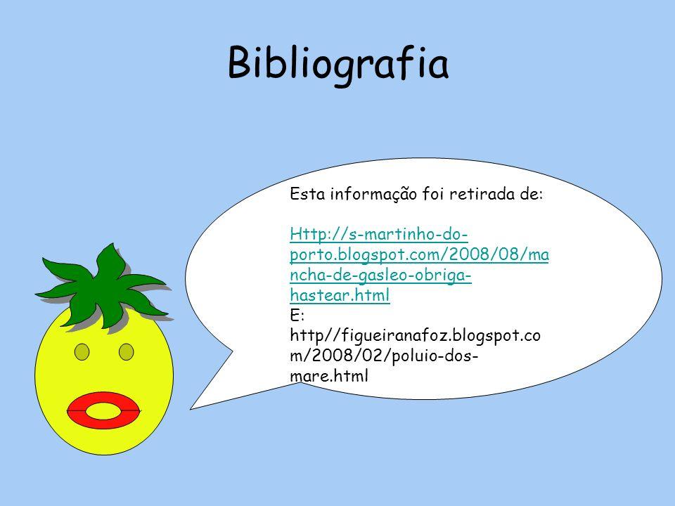 Bibliografia Esta informação foi retirada de: