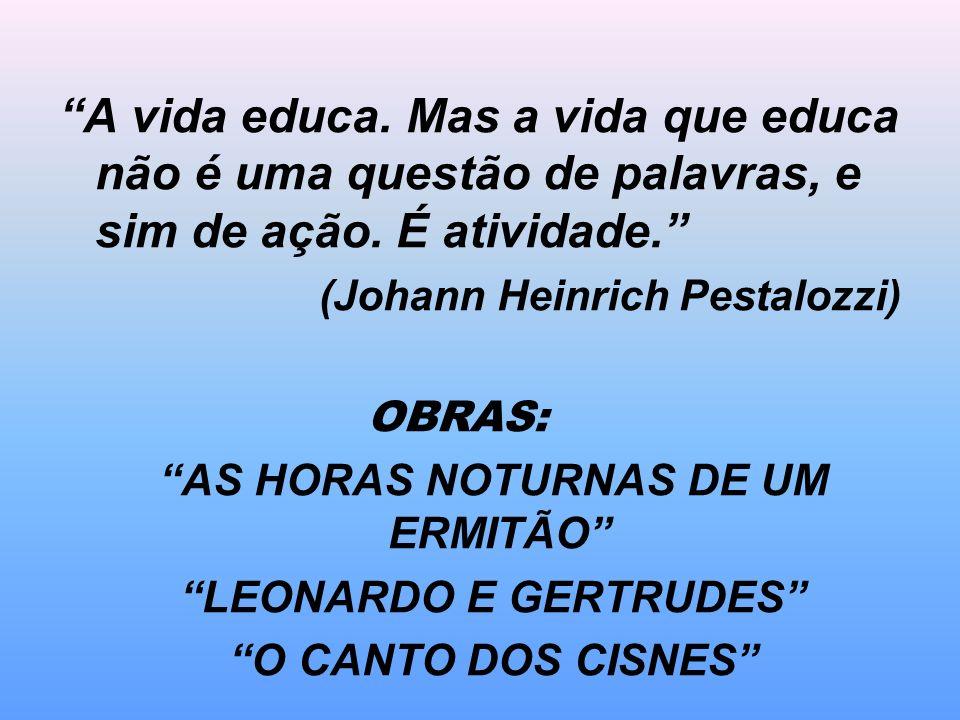 AS HORAS NOTURNAS DE UM ERMITÃO LEONARDO E GERTRUDES