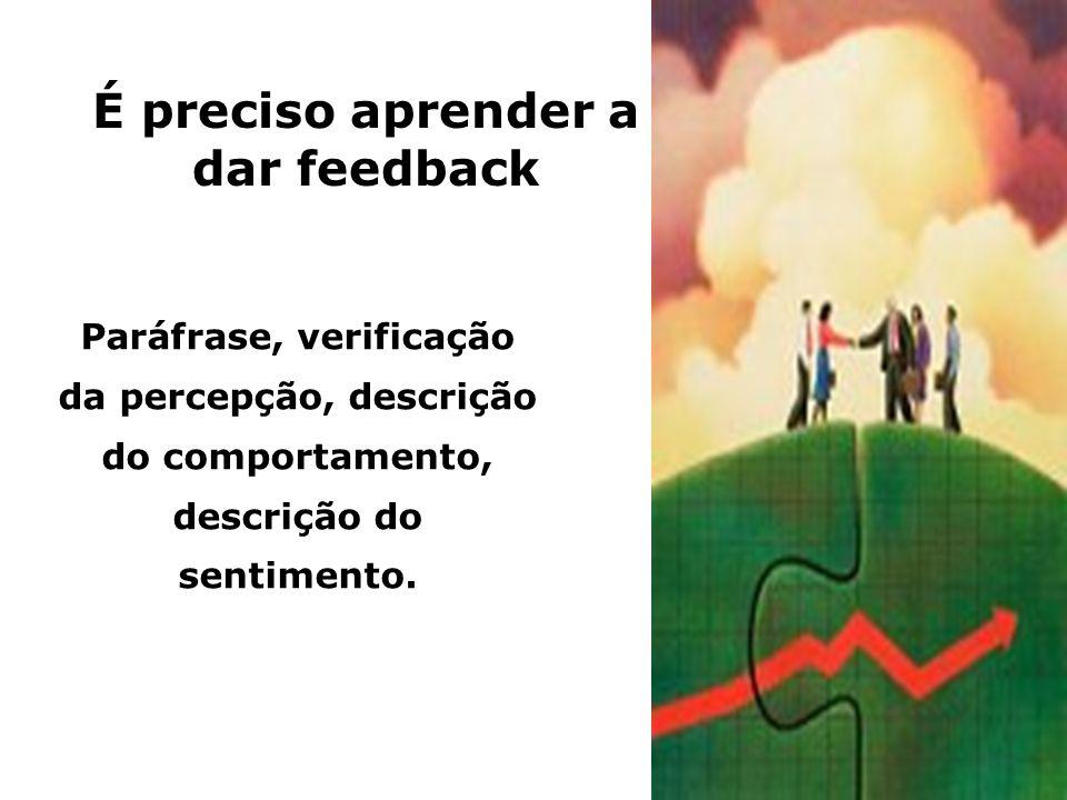 É preciso aprender a dar feedback