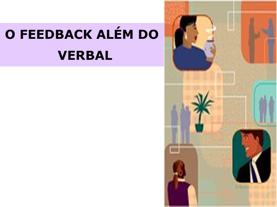 O FEEDBACK ALÉM DO VERBAL
