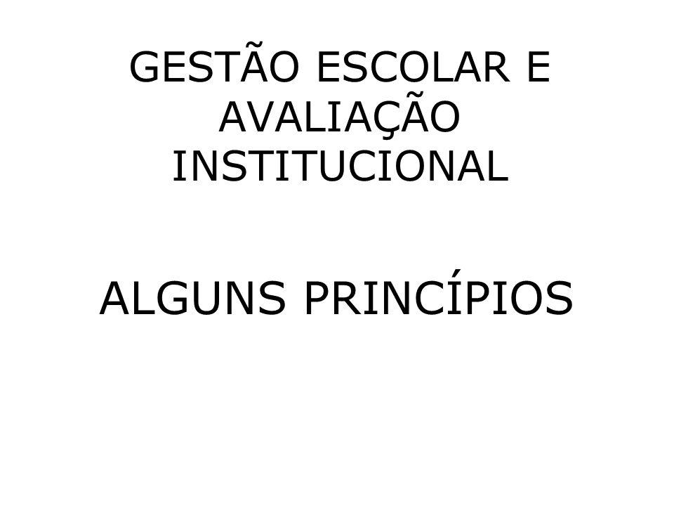 GESTÃO ESCOLAR E AVALIAÇÃO INSTITUCIONAL