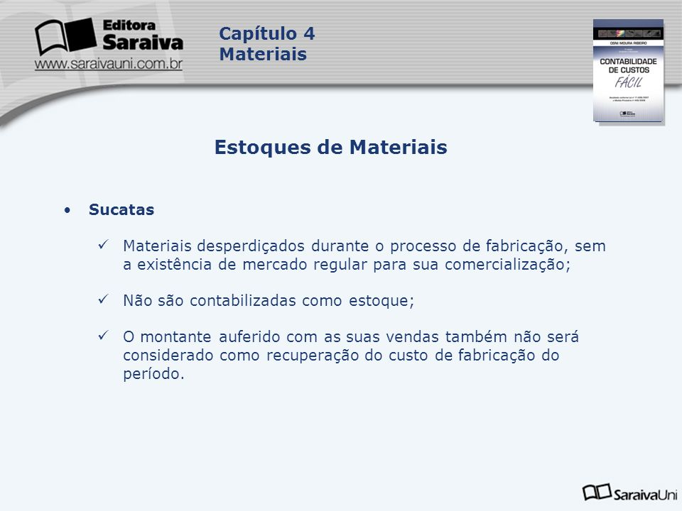 Estoques de Materiais Capítulo 4 Materiais Sucatas
