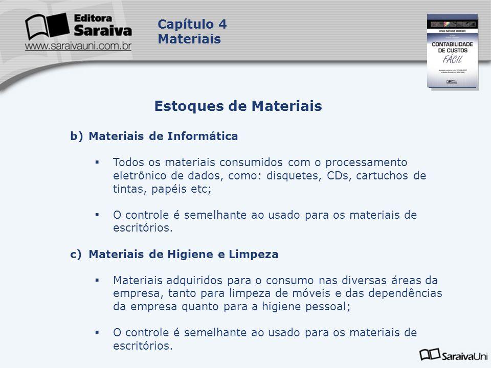 Estoques de Materiais Capítulo 4 Materiais Materiais de Informática