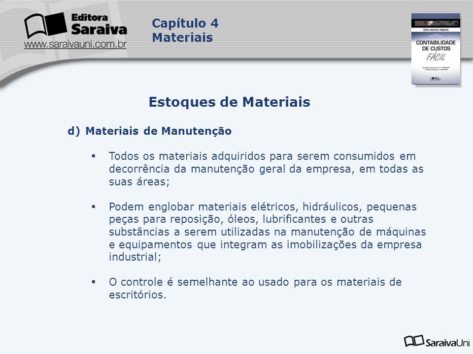 Estoques de Materiais Capítulo 4 Materiais Materiais de Manutenção