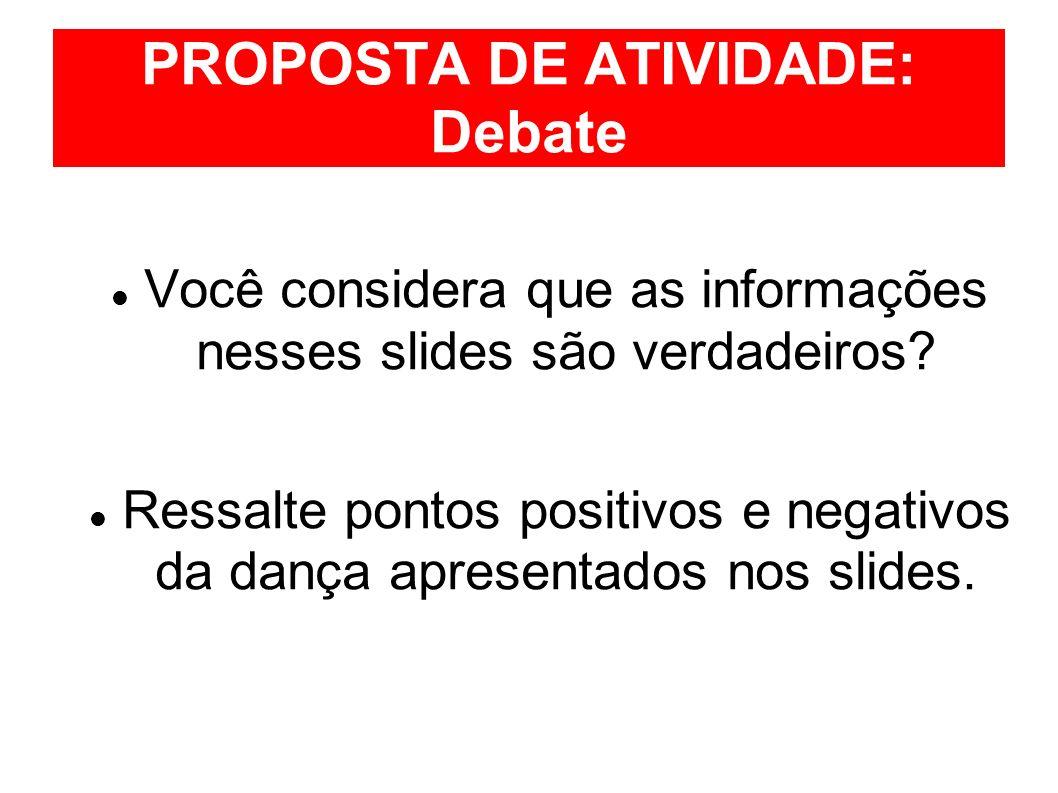 PROPOSTA DE ATIVIDADE: Debate