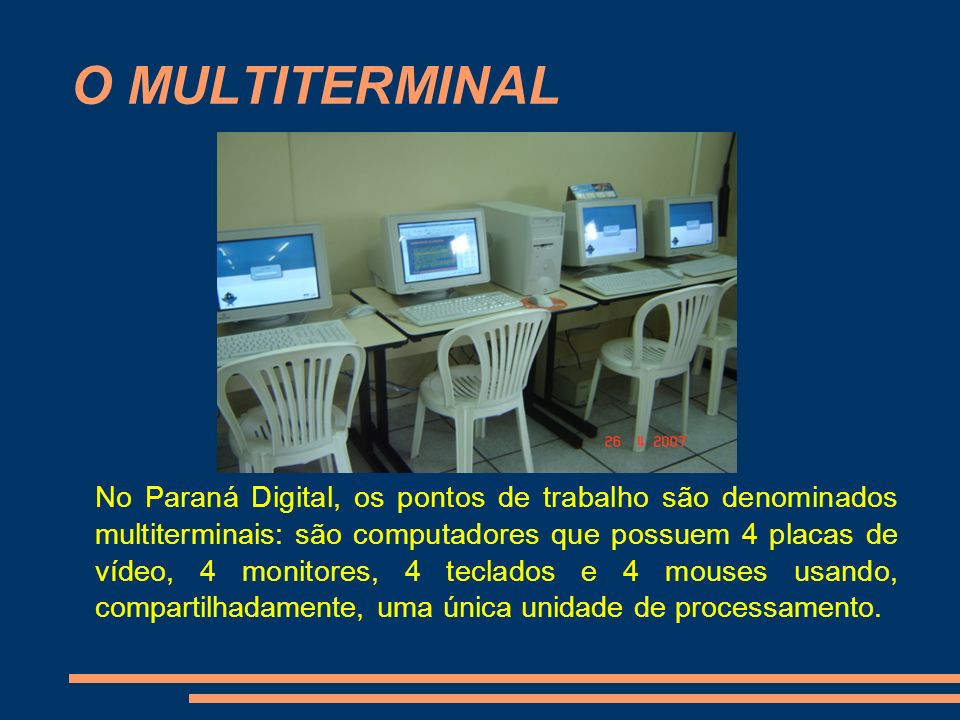 O MULTITERMINAL