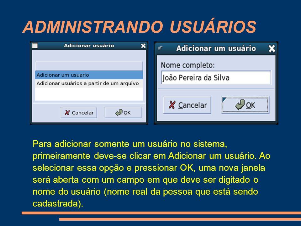 ADMINISTRANDO USUÁRIOS
