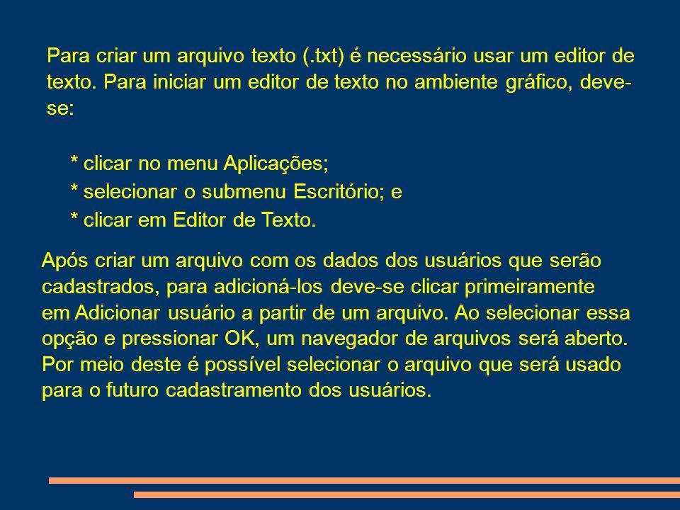 Para criar um arquivo texto (
