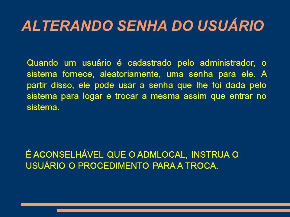 ALTERANDO SENHA DO USUÁRIO