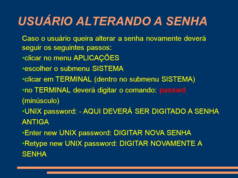 USUÁRIO ALTERANDO A SENHA