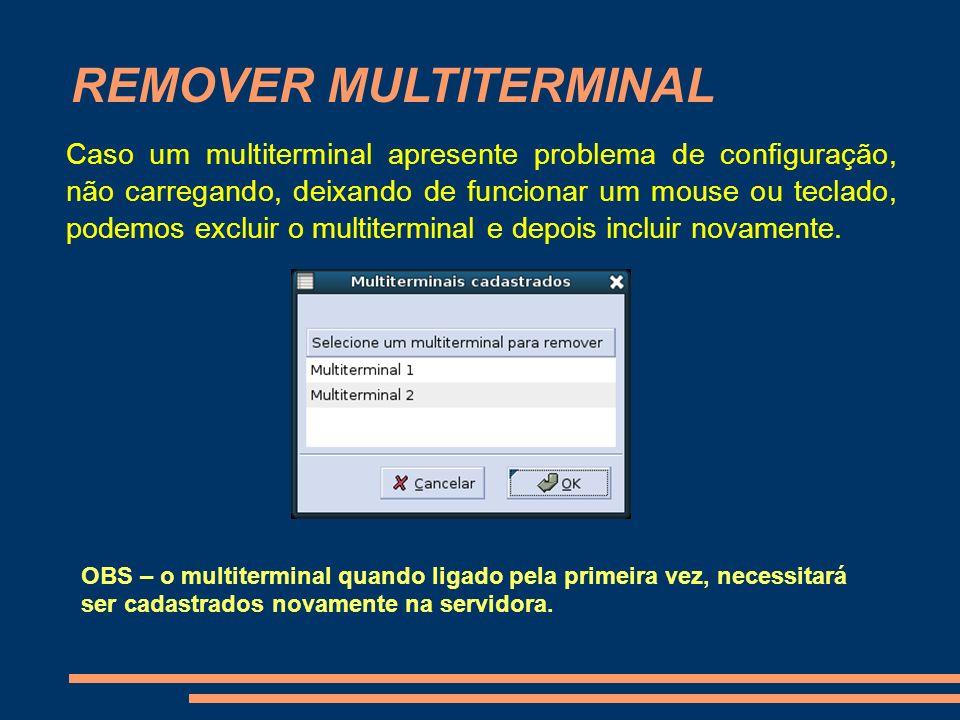 REMOVER MULTITERMINAL