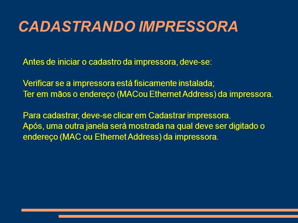 CADASTRANDO IMPRESSORA