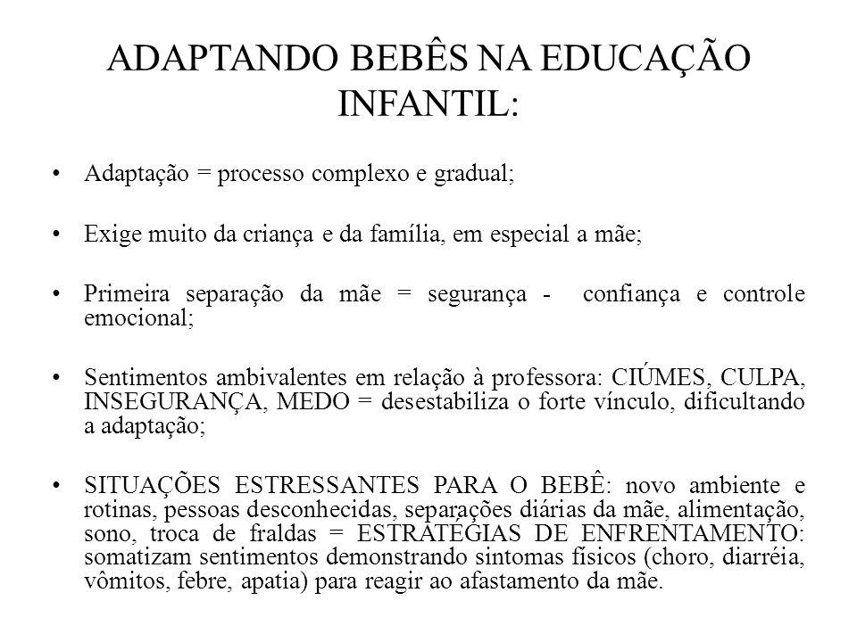ADAPTANDO BEBÊS NA EDUCAÇÃO INFANTIL: