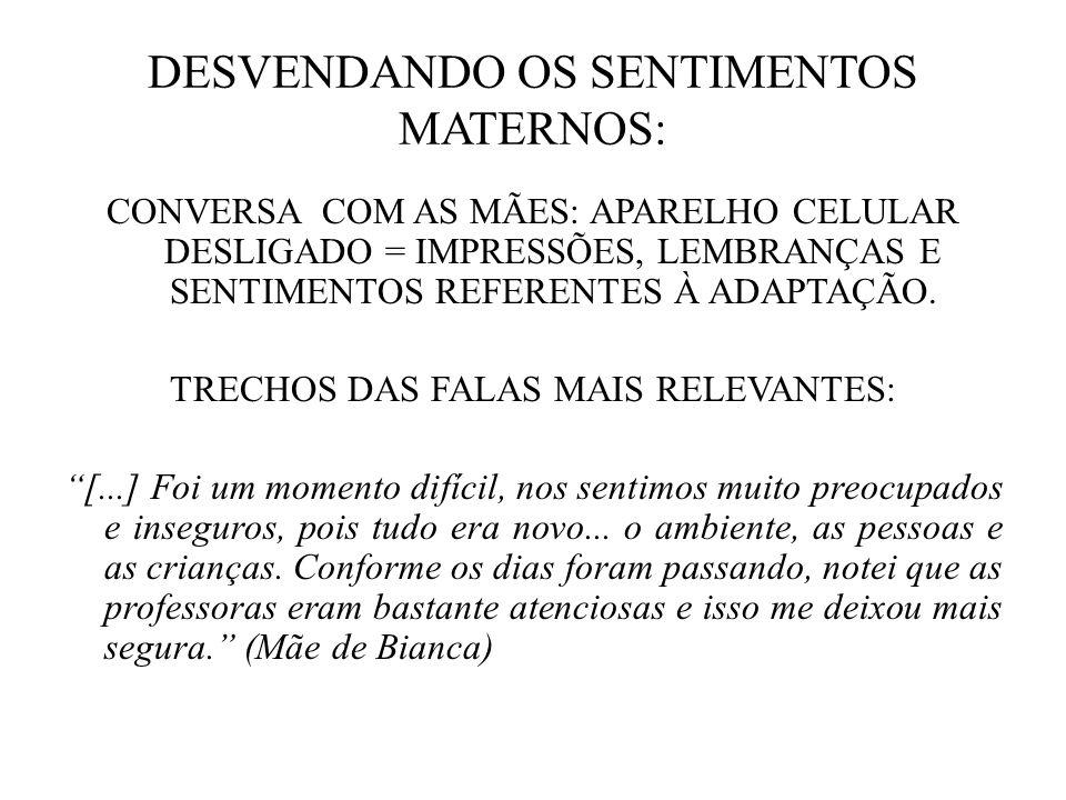 DESVENDANDO OS SENTIMENTOS MATERNOS: