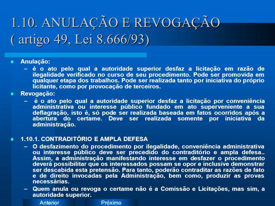 1.10. ANULAÇÃO E REVOGAÇÃO ( artigo 49, Lei 8.666/93)