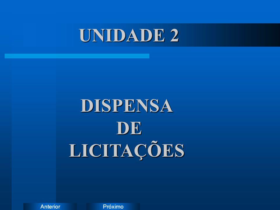 UNIDADE 2 DISPENSA DE LICITAÇÕES