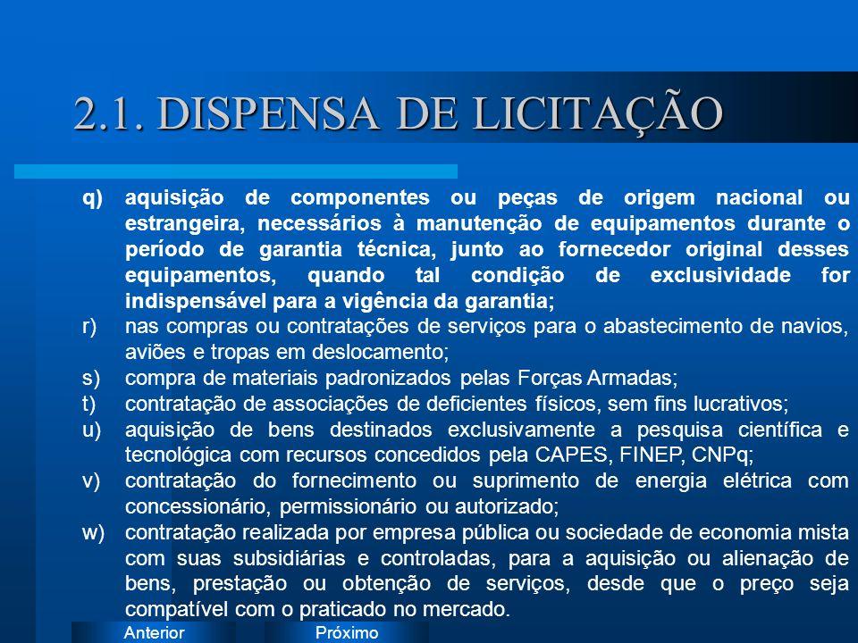 2.1. DISPENSA DE LICITAÇÃO Instruções: