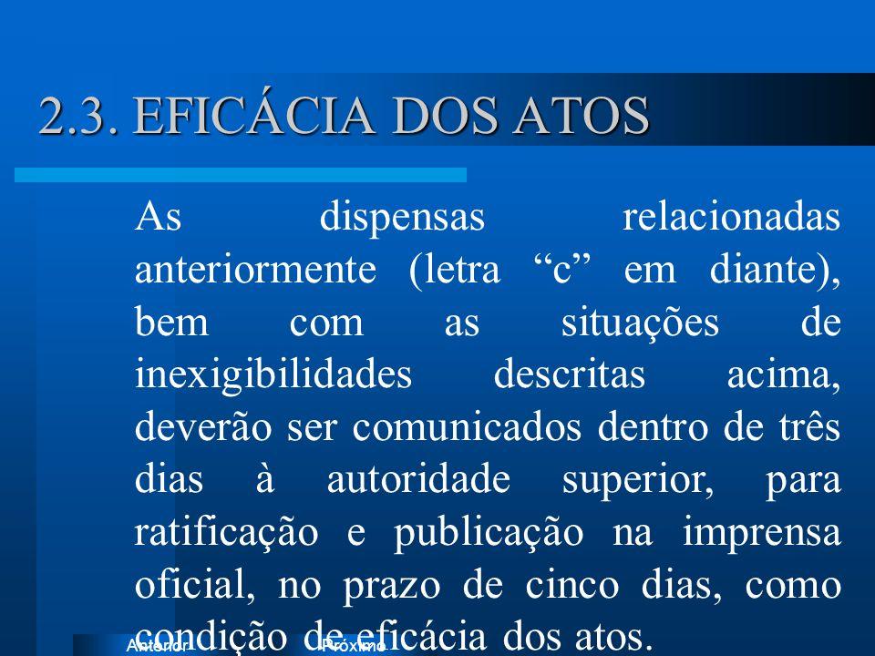 2.3. EFICÁCIA DOS ATOS Instruções: