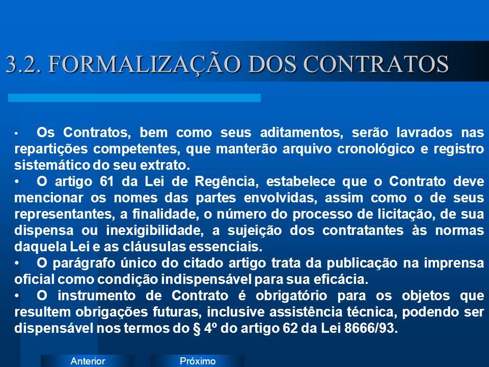 3.2. FORMALIZAÇÃO DOS CONTRATOS