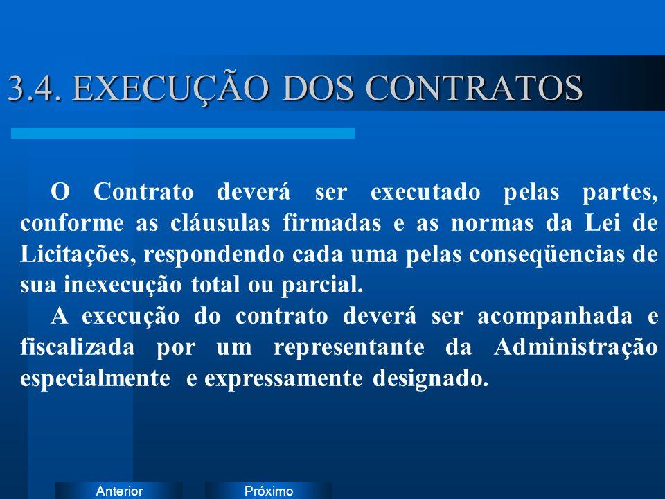 3.4. EXECUÇÃO DOS CONTRATOS