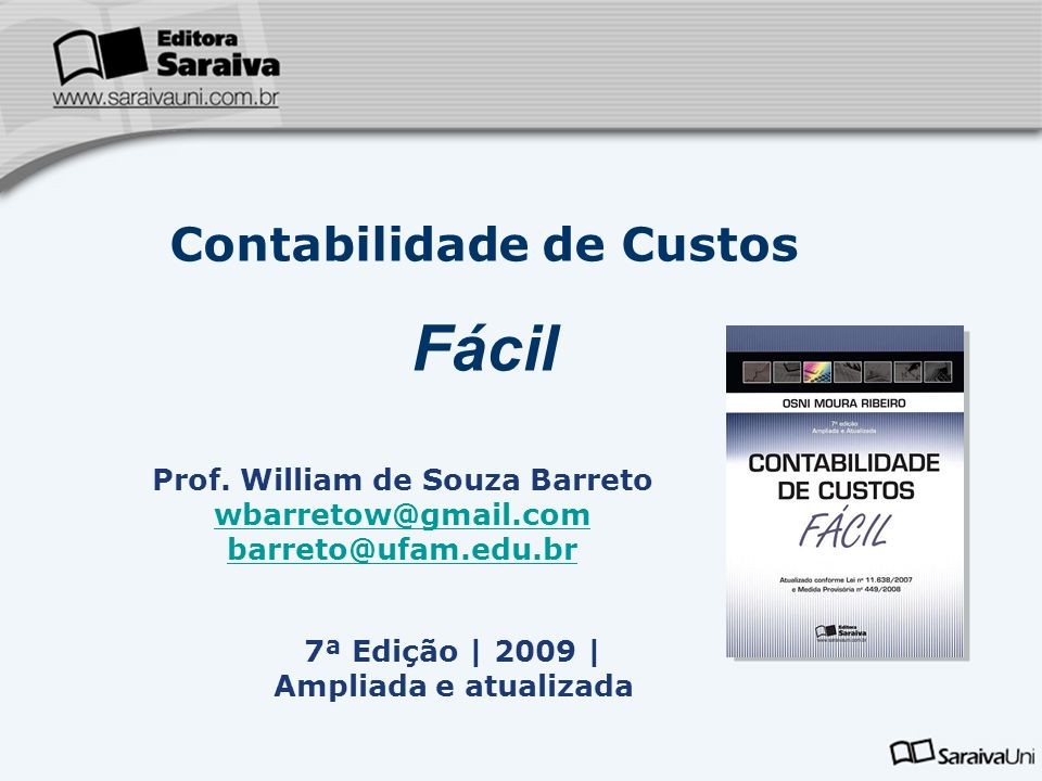 Contabilidade de Custos Prof. William de Souza Barreto