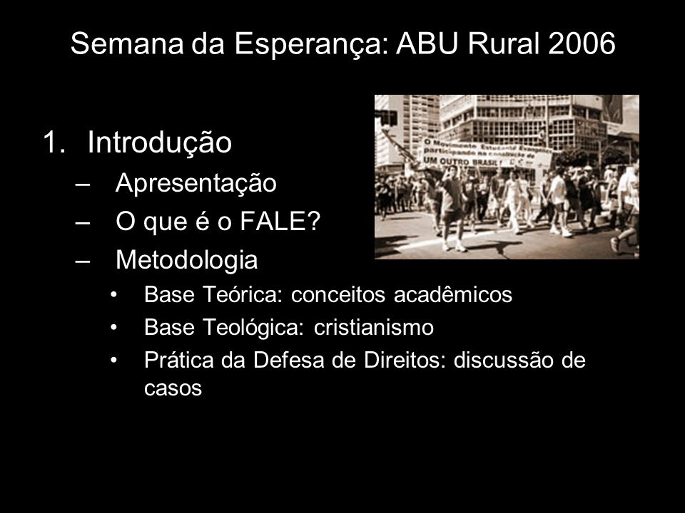 Semana da Esperança: ABU Rural 2006