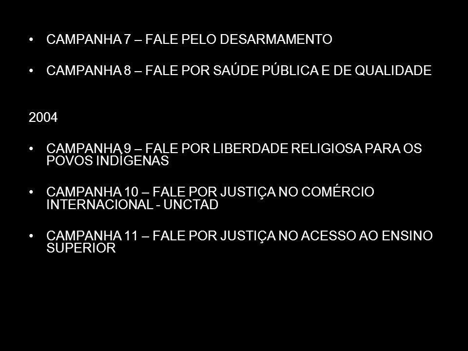 CAMPANHA 7 – FALE PELO DESARMAMENTO