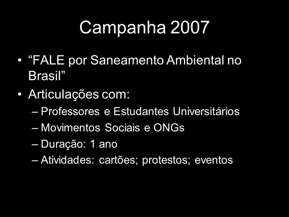 Campanha 2007 FALE por Saneamento Ambiental no Brasil