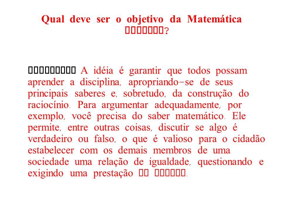 Qual deve ser o objetivo da Matemática escolar