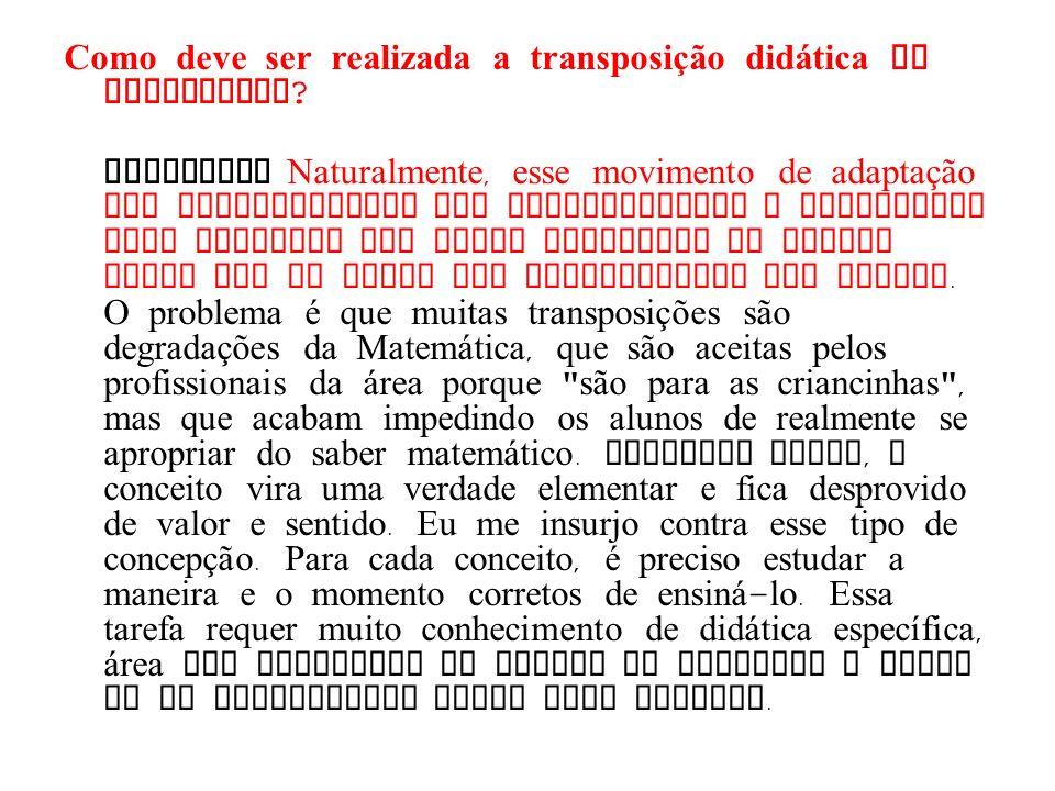 Como deve ser realizada a transposição didática na disciplina