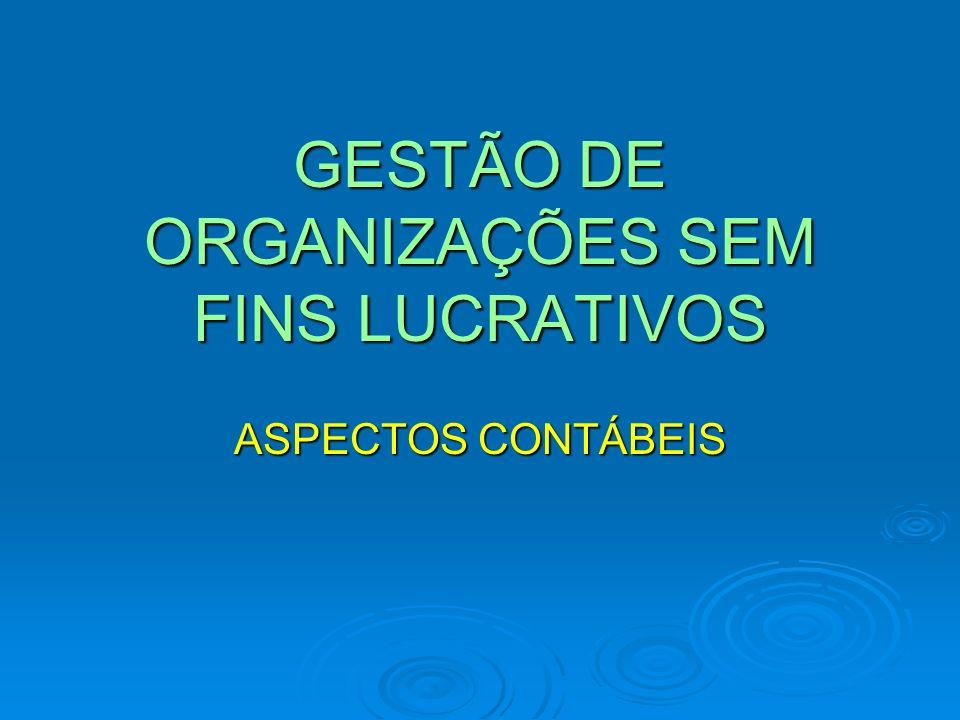GESTÃO DE ORGANIZAÇÕES SEM FINS LUCRATIVOS