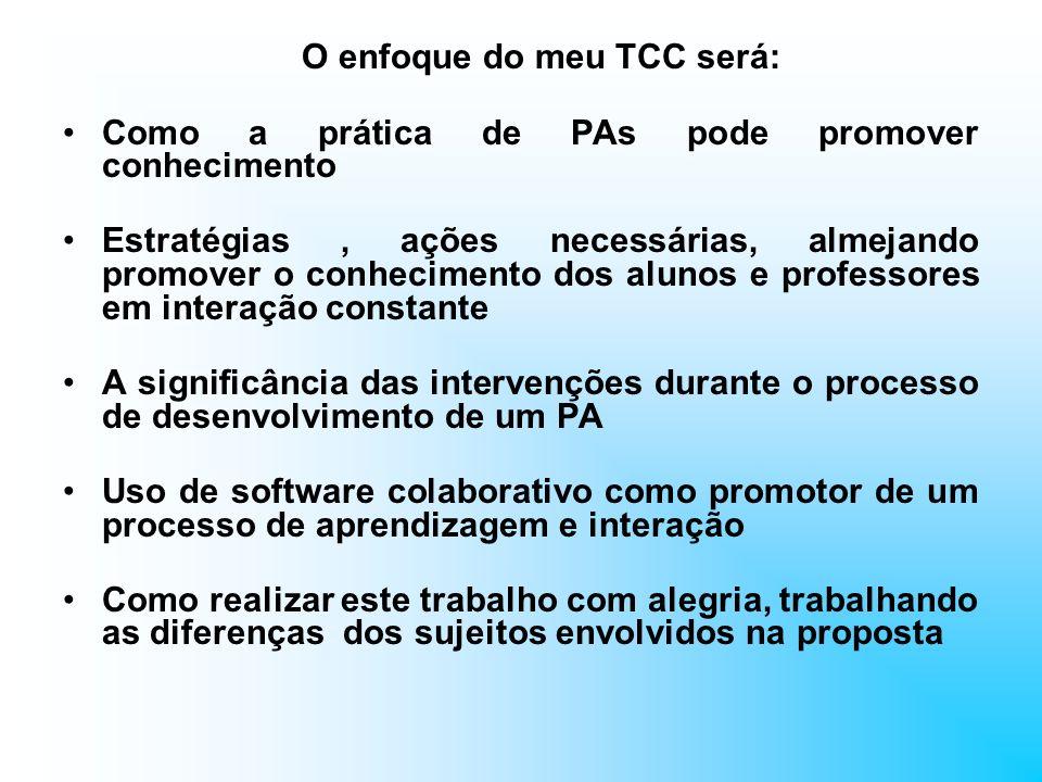 O enfoque do meu TCC será: