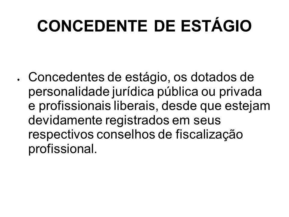CONCEDENTE DE ESTÁGIO
