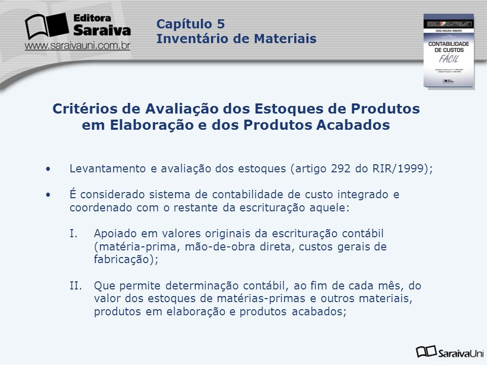 Capítulo 5 Inventário de Materiais. Capa. da Obra. Critérios de Avaliação dos Estoques de Produtos em Elaboração e dos Produtos Acabados.
