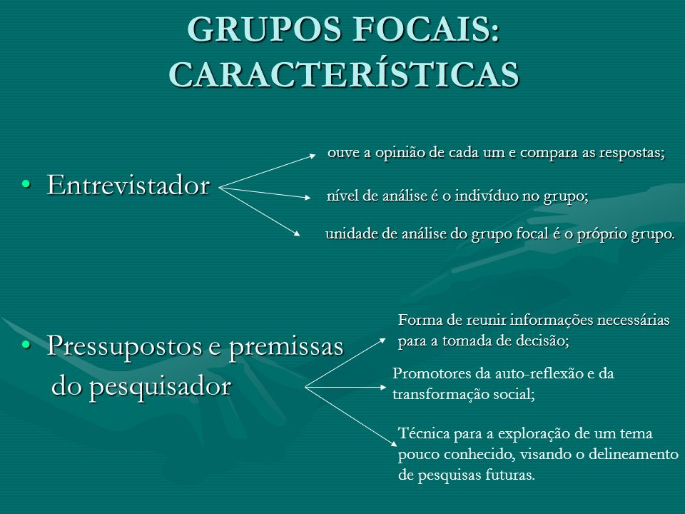 GRUPOS FOCAIS: CARACTERÍSTICAS