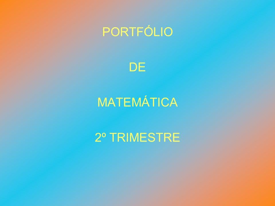 PORTFÓLIO DE MATEMÁTICA 2º TRIMESTRE