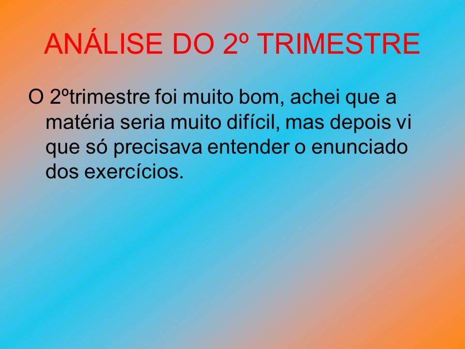 ANÁLISE DO 2º TRIMESTRE