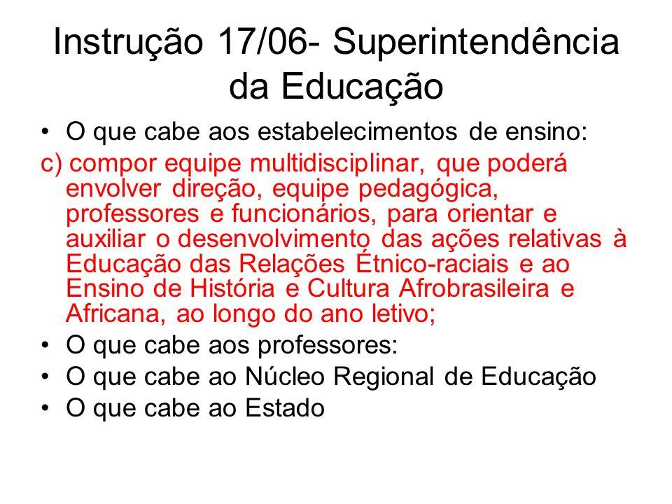Instrução 17/06- Superintendência da Educação