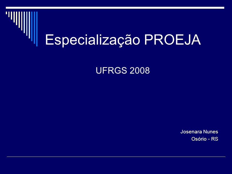 Especialização PROEJA UFRGS 2008