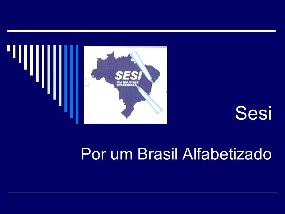 Sesi Por um Brasil Alfabetizado